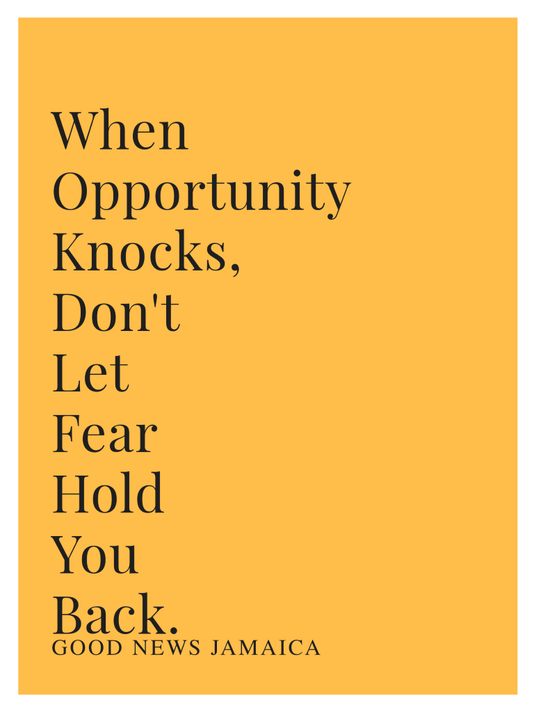 Overcoming Fear and Seizing Opportunities