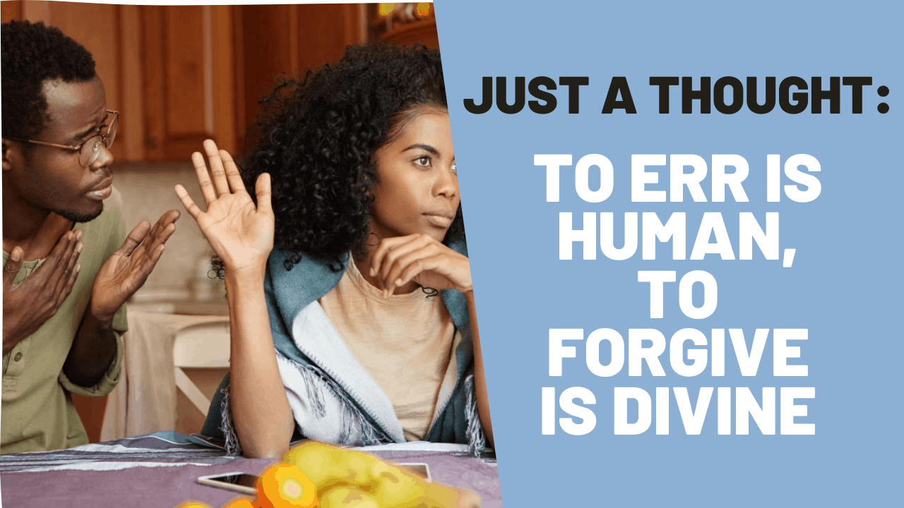 Just a Thought: The Beautiful Art of Forgiveness
