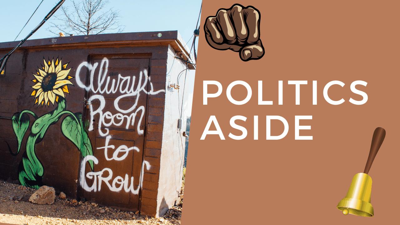 Politics Aside, Let's Talk Some Truth