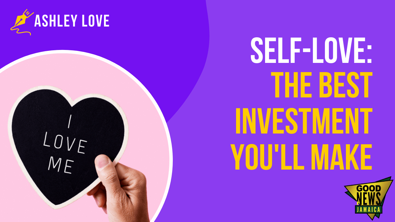 Self-Love: The Best Investment You'll Make